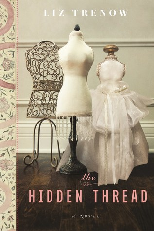 The Hidden Thread by Liz Trenow