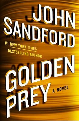 Golden Prey (Lucas Davenport, #27) by John Sandford